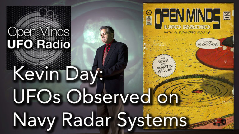 Kevin Day Discusses UFOs Observed on Navy Radar Systems on Open Minds UFO Radio
