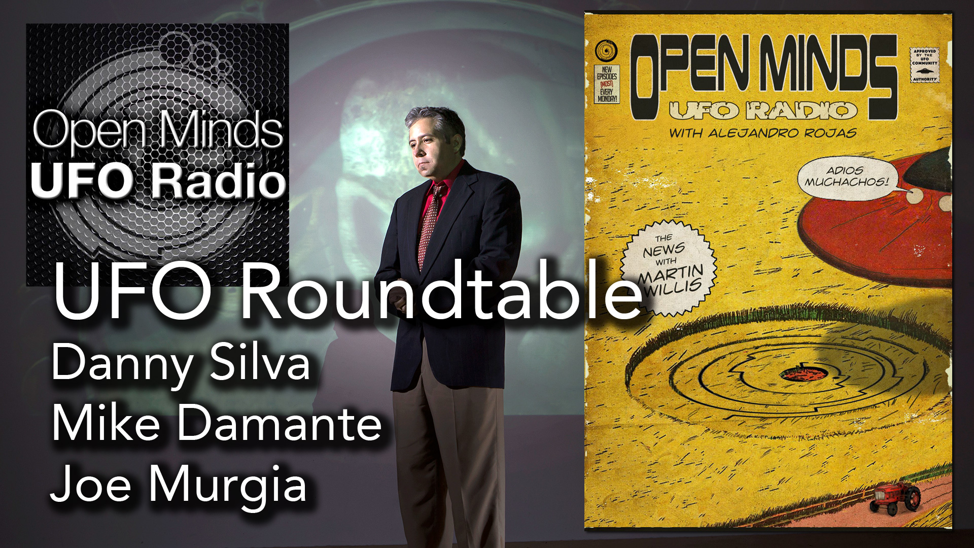 UFO Roundtable on Unidentified and Recent UFO Revelations on Open Minds UFO Radio