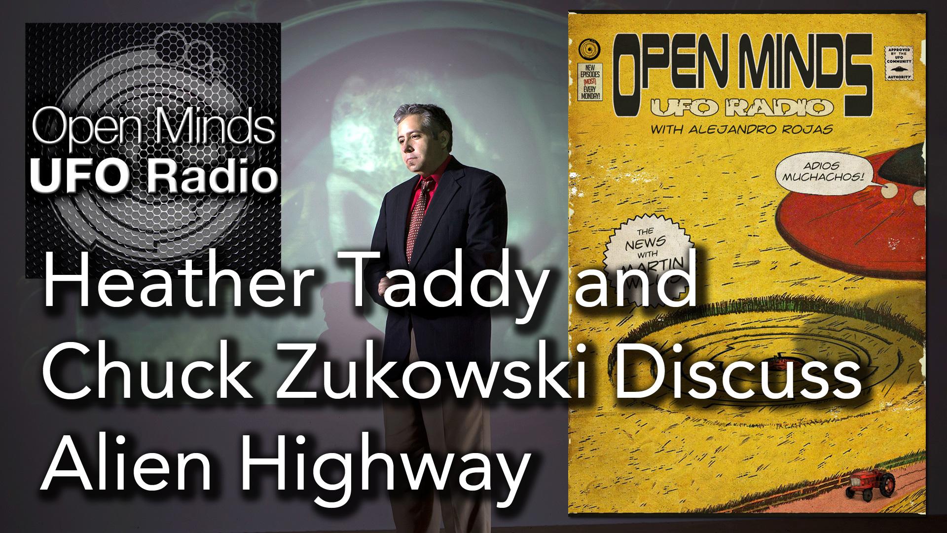 Heather Taddy and Chuck Zukowski Discuss Their New Show Alien Highway on Open Minds UFO Radio