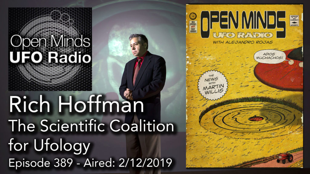 Rich Hoffman Discusses The Scientific Coalition for Ufology on Open Minds UFO Radio