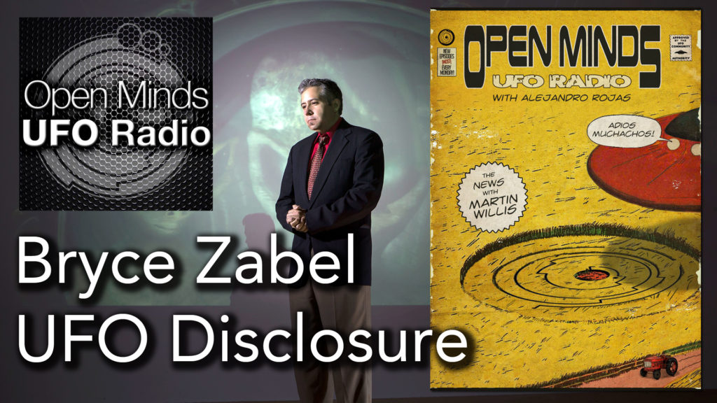 Bryce Zabel, co-author of A.D. After Disclosure, Discusses UFO Disclosure on Open Minds UFO Radio