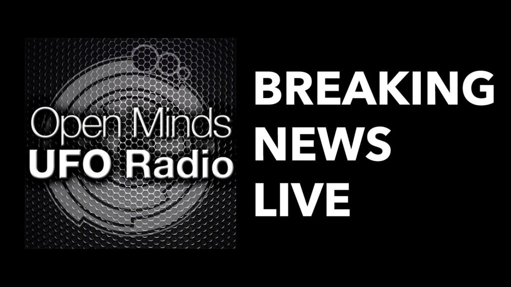 Open Minds UFO Radio: June 26, 2020