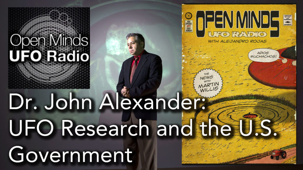 Dr. John Alexander discusses UFOs and the U.S. Government on Open Minds UFO Radio