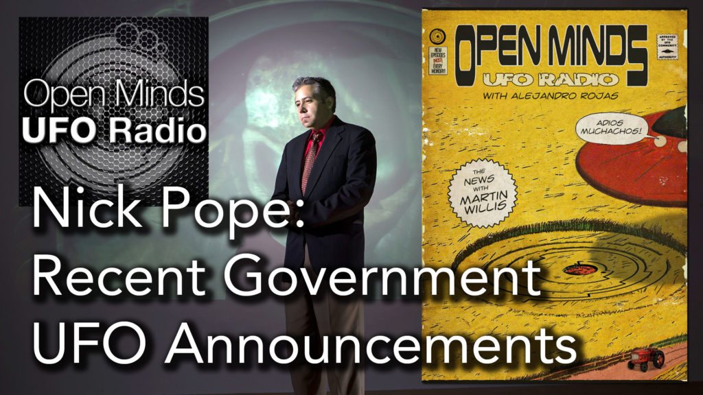 Nick Pope Discusses Recent Government UFO Announcements on Open Minds UFO Radio