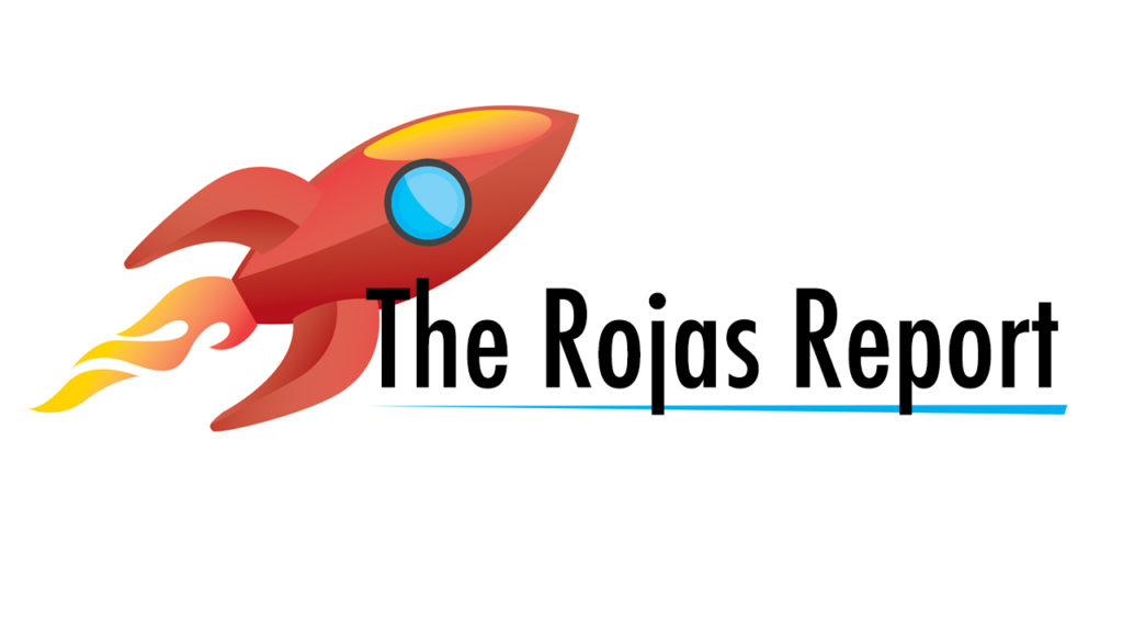 The Rojas Report – Episode 0